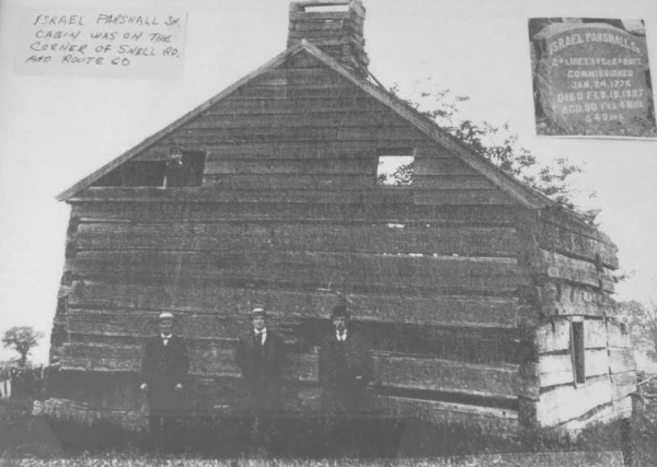 Israel Parshall's cabin that he built in 1787!